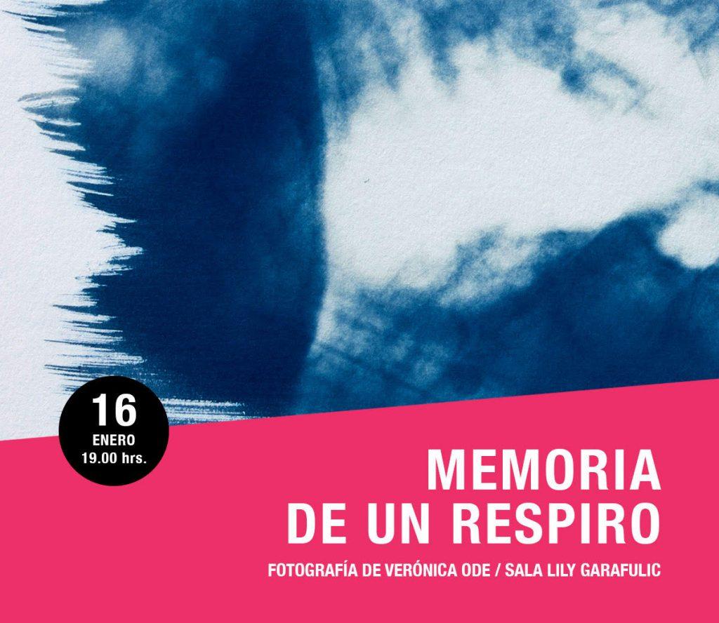 Exposicion Memoria de un respiro por Prof Veronica Ode